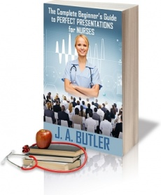Ebook cover: The Complete Beginners Guide To  Perfect Presentations For Nurses