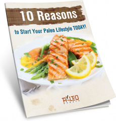 Ebook cover: Ten Reasons to Start Your Paleo Lifestyle TODAY!