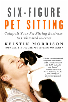 Ebook cover: Six-Figure Pet Sitting
