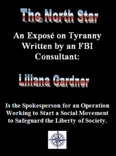 Ebook cover: An Exposé on Tyranny Written by an FBI Consultant: Liliana Gardner is the Spokesperson For An Operation Working to Start a Social Movement to Safeguard the Liberty and Safety of Society