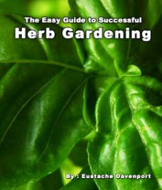 Ebook cover: The Easy Guide To Successful Herb Gardening