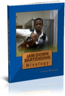 Ebook cover: Jam Down Bartending: Mixology