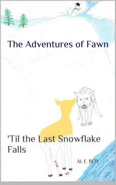 Ebook cover: The Adventures of Fawn: Book1 'Til the Last Snowflake Falls