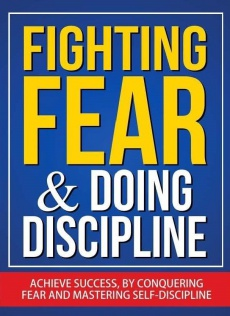 Ebook cover: Fighting Fear and Doing Discipline