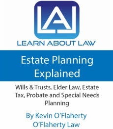 Ebook cover: Estate Planning Explained - Wills & Trusts, Elder Law, Estate Tax, Probate And Special Needs Planning