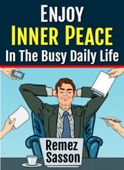 Ebook cover: Peace of Mind in the Busy Daily Life
