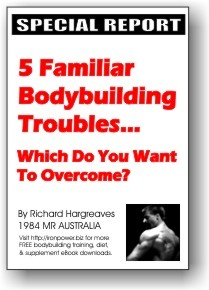 Ebook cover: 5 Familiar Bodybuilding Troubles-Which Do You Want To Overcome?