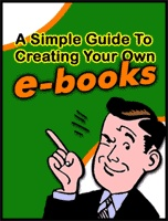 Ebook cover: A Simple Guide To Creating Your Own eBooks