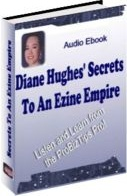 Ebook cover: Diane Hughes' Secrets To An Ezine Empire