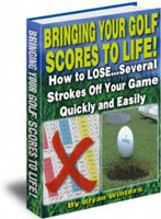 Ebook cover: Bringing Your Golf Scores To Life!
