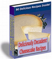 Ebook cover: Deliciously Decadent Cheesecake Recipes