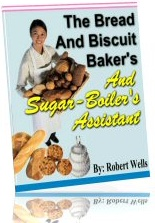Ebook cover: THE BREAD AND BISCUIT BAKER'S AND SUGAR-BOILER'S ASSISTANT