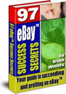 Ebook cover: 97 eBay™ Success Secrets