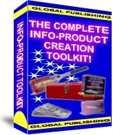 Ebook cover: The Complete Info-Product Creation Toolkit