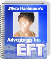 Ebook cover: Adventures In EFT Silvia Hartmann's Best Selling E-Book on EFT.