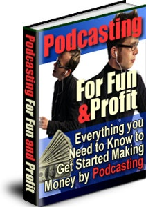 Ebook cover: Podcasting For Fun & Profit