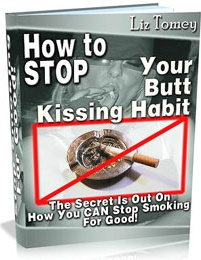 Ebook cover: Stop Your Butt Kissing Habit