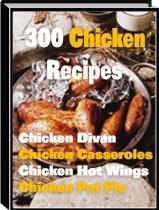 Ebook cover: 300 Chicken Recipes