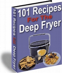 Ebook cover: 101 Recipes For The Deep Fryer