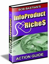 Ebook cover: InfoProduct Riches - Action Guide