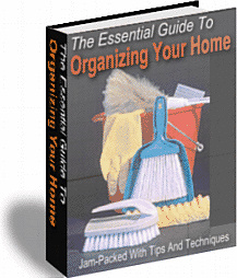 Ebook cover: The Essential Guide To Organizing Your Home