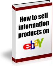 Ebook cover: How To Sell Information Products On Ebay
