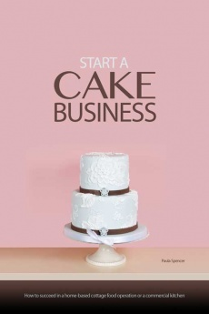 Ebook cover: Start A Cake Decorating Business