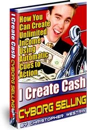 Ebook cover: I Create Cash - Cyborg Selling