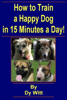 Ebook cover: How to Train a Happy Dog in 15 Minutes a Day