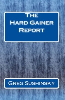 Ebook cover: The Hard Gainer Report