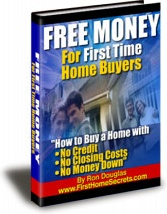 Ebook cover: Free Money for First Time Home Buyers