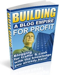Ebook cover: Building a Blog Empire For Profit