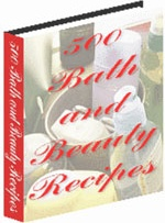 Ebook cover: 500 Bath and Beauty Recipes!