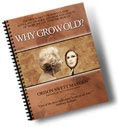 Ebook cover: Why Grow Old