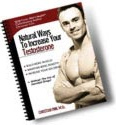 Ebook cover: The Best Natural Ways to Increase Your Testosterone