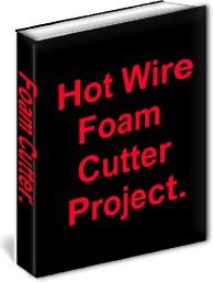 Ebook cover: Hot wire foam cutter project