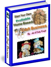 Ebook cover: Start Your Own Highly Profitable Home-Based Craft Business
