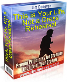 Ebook cover: This is Your Life, Not a Dress Rehearsal