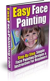 Ebook cover: Easy Face Painting Design and Instruction for Beginners