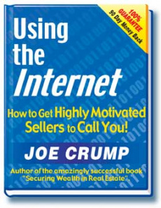 Ebook cover: Use The Internet To Get Highly Motivated Sellers To Call You