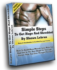 Ebook cover: Simple Steps to Get Huge and Shredded
