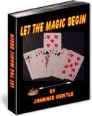 Ebook cover: LET THE MAGIC BEGIN