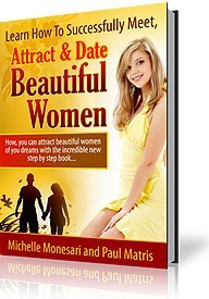 Ebook cover: How to Successfully Meet, Attract and Date Beautiful Women