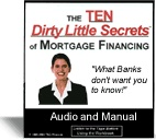 Ebook cover: The TEN Dirty Little Secrets of Mortgage Financing