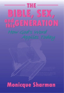 Ebook cover: The Bible, Sex, And This Generation