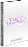 Ebook cover: Your Guide to STRONGER RELATIONSHIPS