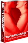 Ebook cover: Hot Relationships: A Saucy Guide to Teasing Your Man