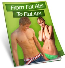 Ebook cover: From Fat abs to Flat Abs in 10 Days or Less