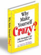 Ebook cover: Why Make Yourself Crazy?
