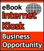 Ebook cover: Internet Kiosk - Business Opportunity